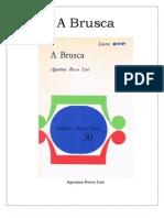 Agustina Bessa-Luís - A Brusca