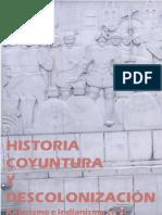 Historia Coyuntura y Descolonizacion Katarismo e Indianismo