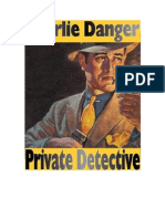 Charlie Danger, Private Detective