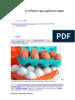 5 cosas sobre el huevo que quizá no sepas