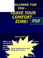 Moving Out of Your Comfort Zone