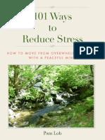 101 Ways to Reduce Stress