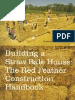 Building a Straw Bale House - Construction Handbook