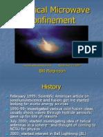 Ball Lightning - Spherical Microwave Confinement (Bill Robinson)
