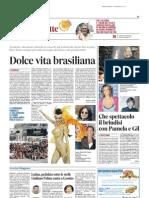 DOLCEVITA BRASILIANA di Romina Ciuffa - Il Messaggero 10/08/13