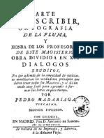 1565 - Arte de escribir - Pedro Madariaga (reimpresión de 1777)