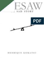 Seesaw Sad Story