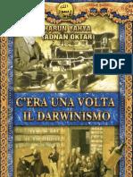 Harun Yahya - c'Era Una Volta Il Darwinismo