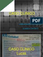 CASO CLÍNICO LUCAS