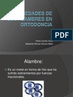 Propiedades de Los Alambres en Ortodoncia