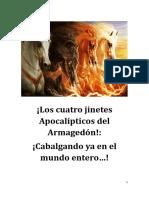 ¡Los cuatro jinetes Apocalípticos del Armagedón!