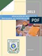APLICACIÓN DE METODOS DE  ENVASADOS  AL VACIO EN LA INDUSTRIA