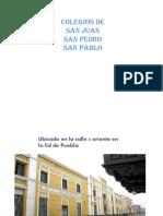 Colegios de San Pedro San Juan y San Pablo