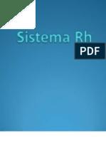 Sistema Rh 2011