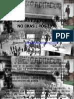 DITADURAS E AUTORITARISMO NO BRASIL PÓS-1930