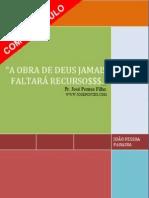 > A OBRA DE DEUS JAMAIS FALTARÁ RECUSO$$$