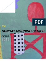 Mihail. The SUNDAY MORNING SERIES papers, 2013