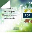 Política de drogas-novas práticas pelo mundo