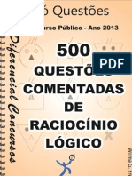 500 Questões comentadas de Raciocínio Lógico