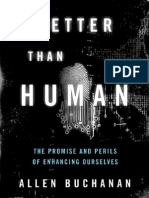 More Than Human - Promise and Perils - Allen Buchanan