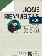 José Revueltas - Los motivos de Caín