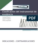 clasificacindelinstrumentaldeexodoncia-120906092553-phpapp02