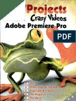 7project Crazy Videos Adobe Premiere