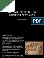 La Praxis Social de Los Cristianos en El Nuevo Testamento