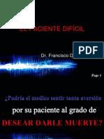 Paciente Dificil 1