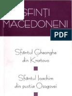 Sfinţi macedoneni-Sf Gheorghe din Kratovo-Sf Ioachim-din pustia Osogovei-Sf Teofil Mărturisitorul
