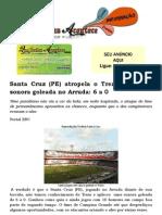 Santa Cruz (PE) Atropela o Treze Com Uma Sonora Goleada No Arruda 6 a 0