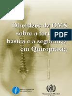Diretrizes Da Oms Sobre Educacao e Seguranca Em Quiropraxia
