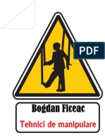 Bogdan Ficeac - Tehnici de Manipulare v.0.1
