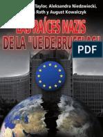 P.A. Taylor, A Niedzwiecki, M. Rath, A. Kowalczyk - Las Raíces Nazis de la 'UE de Bruselas'
