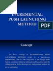 Incremental Launching Method