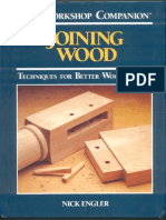 Joining Wood. Techniques for Better Woodworking