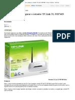 Como Instalar e Configurar o Roteador TP-Link TL-WR740N - Dicas e Tutoriais - TechTudo