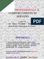 Etica Professionale e Comportamento