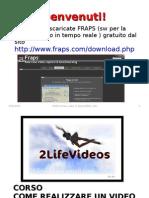 Videocorso su Machinima lezione 1 FRAPS