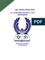 Adoum Jorge - El Maestro Mason Y Sus Misterios 72 Pgs