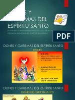 DONES Y CARISMAS DEL ESPÍRITU SANTO