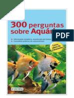 300 Perguntas sobre aquários