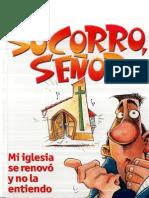 C MRAIDA SOCORRO SEÑOR MI IGLESIA SE RENOVO Y NO LA ENTIENDO