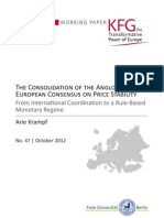 The Consolidation of the Anglo-Saxon/European Consensus on Price Stability. From International Coordination to a Rule-Based Monetary Regime