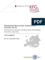 Organizing Regulatory Convergence Outside the EU. Setting Policy-Specific Conditionality and Building Domestic Capacities