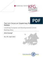 The Life Cycles of Competing Policy Norms. Localizing European and Developmental Central Banking Ideas