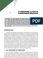 Le fibrinogène, le PPSB, et le monitorage délocalisé