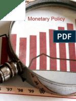 Impact of Monetary Policy