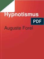 1889 Forel Der Hypnotismus Seine Bedeutung Und Seine Handhabung