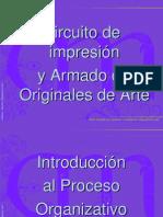 Circuito de impresión y Armado de Originales de Arte